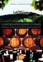 Curiosidades sobe o vinho é o livro do mês