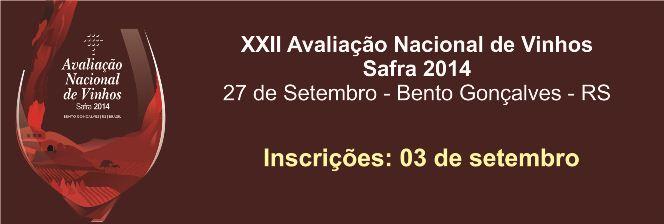 22ª Avaliação Nacional de Vinhos - Safra 2014